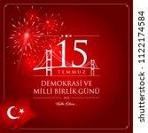 15 temmuz demokrasi ve milli... | Shutterstock .eps vector #1122174584