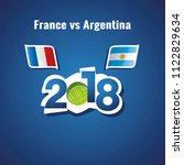 france vs argentina flags... | Shutterstock .eps vector #1122829634