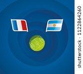 france vs argentina flags... | Shutterstock .eps vector #1122864260