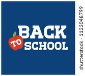 back to school typography with...   Shutterstock .eps vector #1123048799