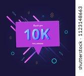 10k followers thank you post... | Shutterstock .eps vector #1123148663