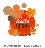autumn banner. hello autumn.... | Shutterstock .eps vector #1123963529
