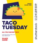 taco tuesday concept for poster ... | Shutterstock .eps vector #1124189309