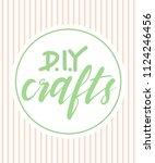 diy crafts word lettering... | Shutterstock .eps vector #1124246456
