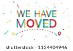 we have moved | Shutterstock .eps vector #1124404946