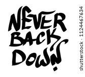graffiti inscription ever back... | Shutterstock .eps vector #1124467634