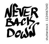 graffiti inscription ever back... | Shutterstock .eps vector #1124467640