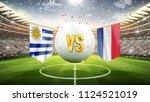 uruguay vs france. soccer... | Shutterstock . vector #1124521019