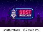 podcast neon sign vector. best... | Shutterstock .eps vector #1124536193
