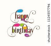 illustration of happy birthday... | Shutterstock .eps vector #1124557796