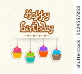 illustration of happy birthday... | Shutterstock .eps vector #1124557853