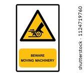 beware moving machinery symbol... | Shutterstock .eps vector #1124719760