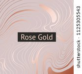 rose gold. abstract decorative...   Shutterstock .eps vector #1125305543