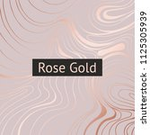 rose gold. abstract decorative... | Shutterstock .eps vector #1125305939