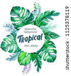 tropical background with exotic ... | Shutterstock . vector #1125378119