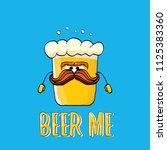 beer me vector concept...   Shutterstock .eps vector #1125383360