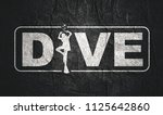 dive word with silhouette of... | Shutterstock . vector #1125642860