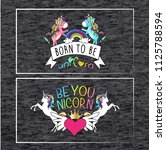 born to be unicorn  be... | Shutterstock .eps vector #1125788594