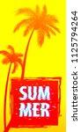 summer time palm tree banner... | Shutterstock .eps vector #1125794264