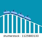 roller coaster economy. concept ... | Shutterstock .eps vector #1125883133