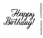 happy birthday calligraphy... | Shutterstock .eps vector #1125933020