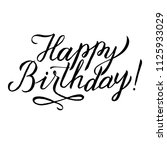 happy birthday calligraphy... | Shutterstock .eps vector #1125933029