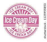 ice cream day  rubber stamp ... | Shutterstock .eps vector #1125955853