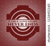 a true love story never ends... | Shutterstock .eps vector #1126402160