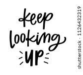 keep looking up | Shutterstock .eps vector #1126432319