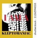 i am a kleptomaniac. vector... | Shutterstock .eps vector #1126594010