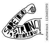 sore today  strong tomorrow... | Shutterstock .eps vector #1126602593