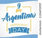 9 july  argentina independence... | Shutterstock .eps vector #1126692059