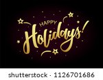 happy holidays card  banner.... | Shutterstock .eps vector #1126701686