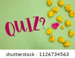 handwriting text writing quiz... | Shutterstock . vector #1126734563