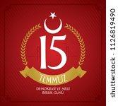 turkish holiday demokrasi ve... | Shutterstock .eps vector #1126819490