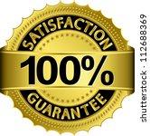 100 Percent Satisfaction...