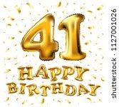 raster copy happy birthday 41th ... | Shutterstock . vector #1127001026