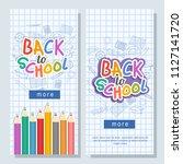 cheerful back to school flyer... | Shutterstock .eps vector #1127141720