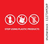 stop using plastic products set ... | Shutterstock .eps vector #1127349269