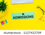 college admission concept. word ... | Shutterstock . vector #1127422709