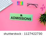 college admission concept. word ... | Shutterstock . vector #1127422730