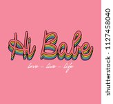 Slogan  Hi Babe Illustration...