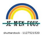french modern fashion slogan... | Shutterstock .eps vector #1127521520