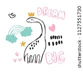 hand drawing dream big dinosaur ... | Shutterstock .eps vector #1127551730