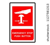emergency stop push button... | Shutterstock .eps vector #1127581313