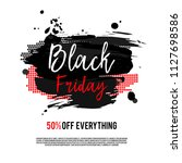 black friday sale poster on a... | Shutterstock . vector #1127698586
