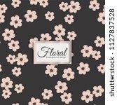 flower seamless pattern vintage ...   Shutterstock .eps vector #1127837528