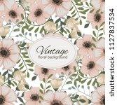 flower seamless pattern vintage ...   Shutterstock .eps vector #1127837534
