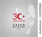 30 agustos zafer bayrami.... | Shutterstock .eps vector #1128285860