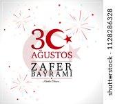 30 agustos zafer bayrami....   Shutterstock .eps vector #1128286328
